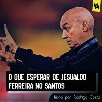 Como deve ser o Santos de 2020 com Jesualdo Ferreira no comando?