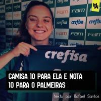 Camisa 10 para ela e nota 10 para o Palmeiras - STEFANY KREBS