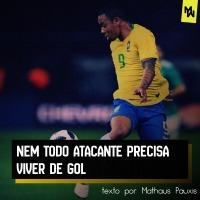 NEM TODO ATACANTE PRECISA VIVER DE GOL