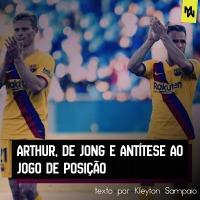 Arthur, De Jong e antítese ao jogo de posição.