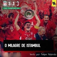 O milagre de Istambul – ANÁLISE TÁTICA MILAN X LIVERPOOL CHAMPIONS LEAGUE 04/05